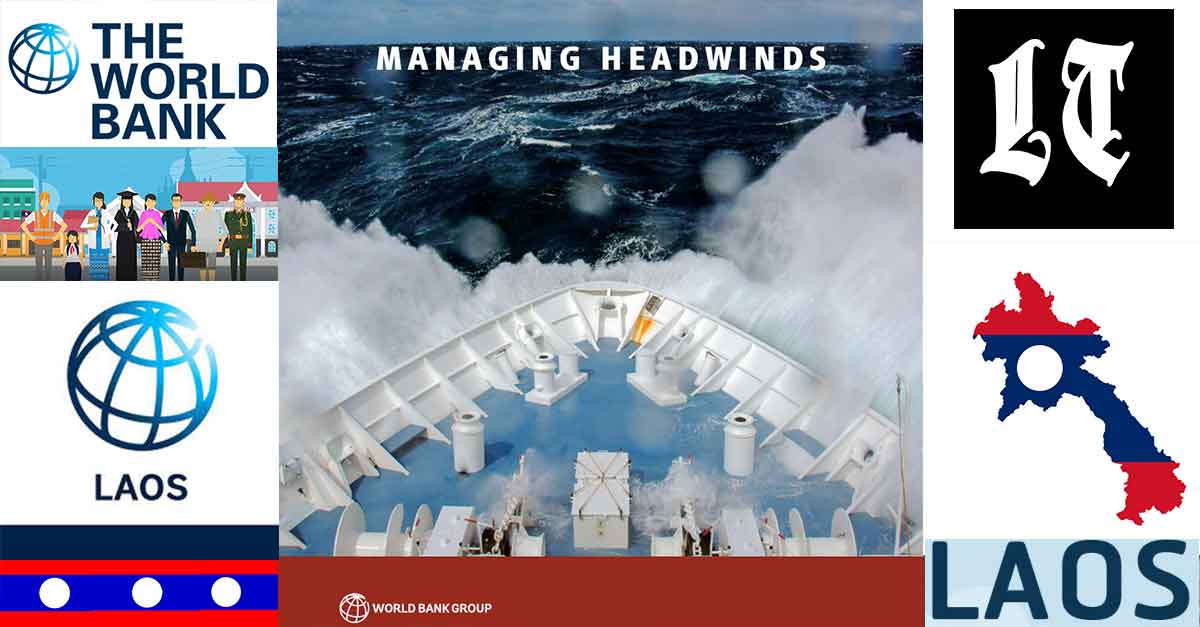 Laos Among mentions in World Bank's Managing Headwinds in the East Asia Pacific April 2019