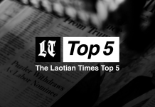 Laotian Times Top 5 Weekly Roundup